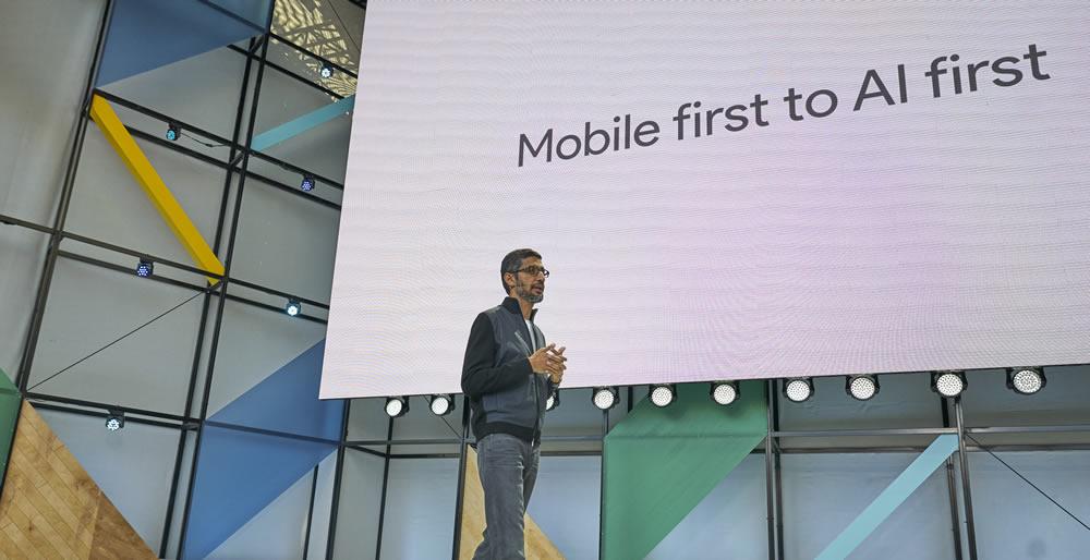 Google宣布正在從移動設備先行轉變為AI先行
